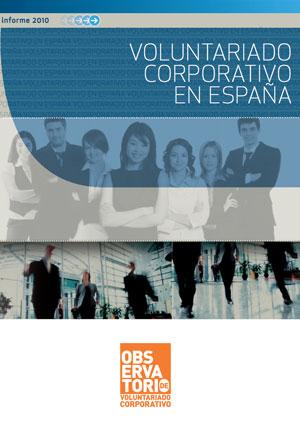 Voluntariado corporativo en España. Informe 2010