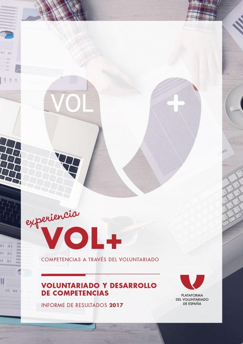 Experiencia VOL+. Informe Voluntariado y desarrollo de competencias 2017