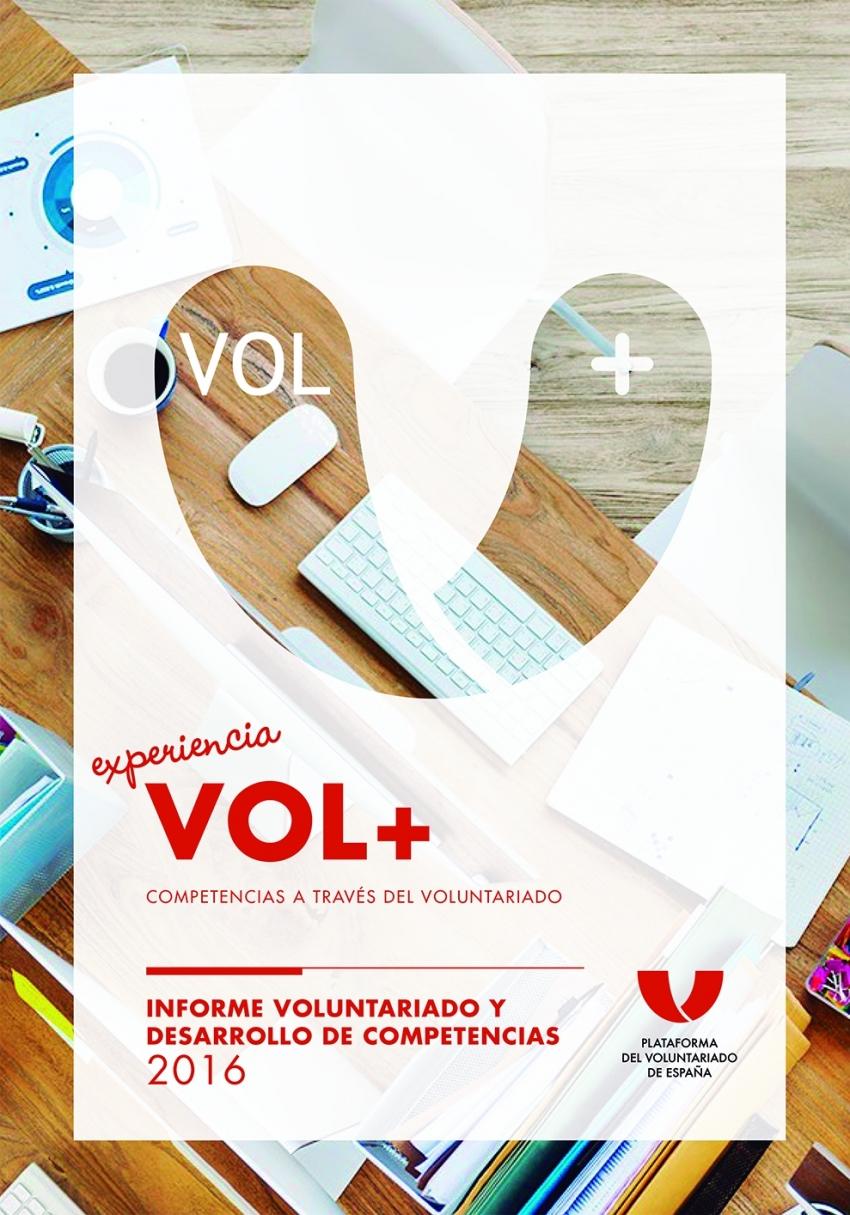 Experiencia VOL+. Informe Voluntariado y desarrollo de competencias 2016