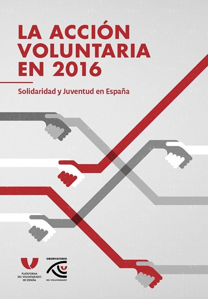 Solidaridad y juventud en España. La acción voluntaria en 2016