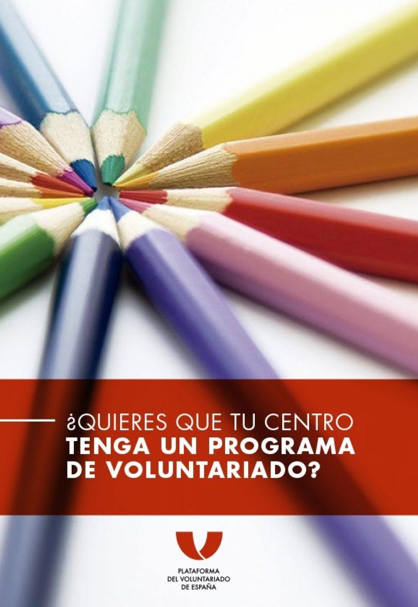¿Quieres que tu centro tenga un programa de voluntariado?