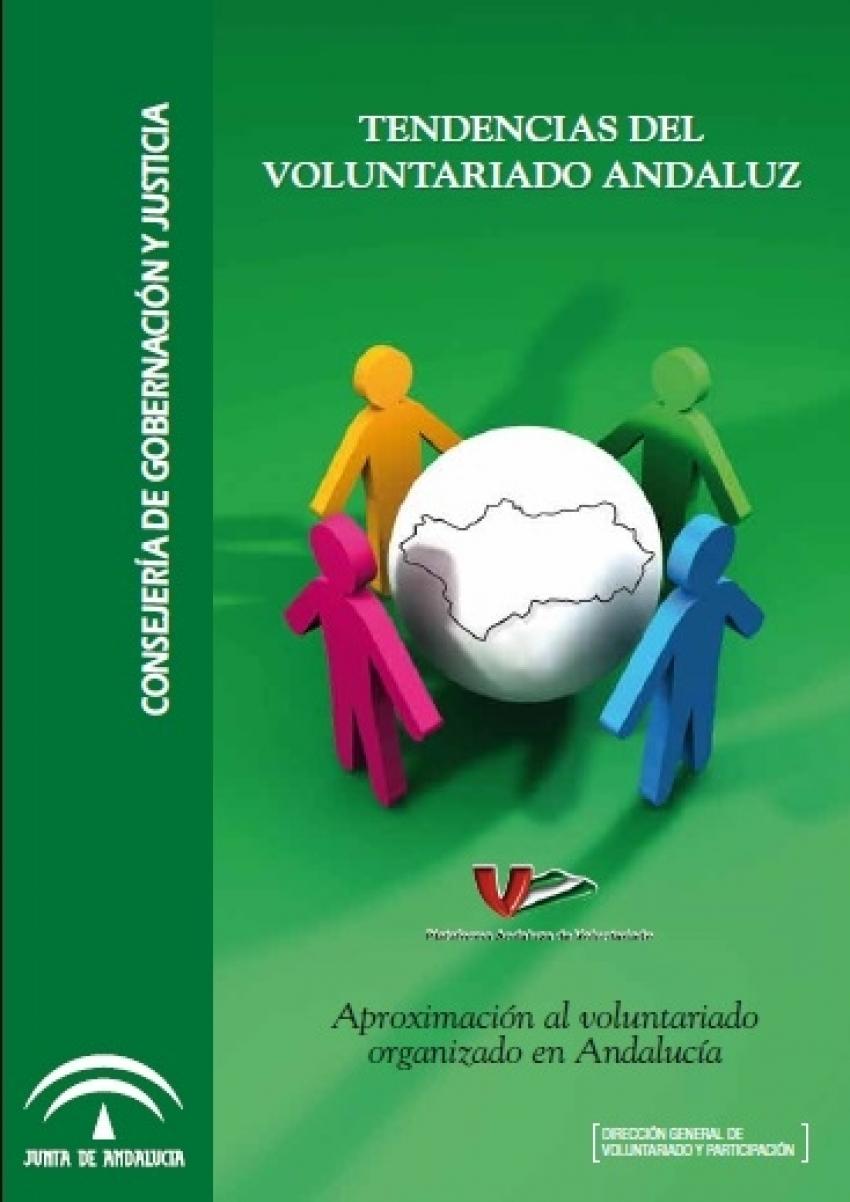 Tendencias del voluntariado andaluz: aproximación al voluntariado organizado en Andalucía