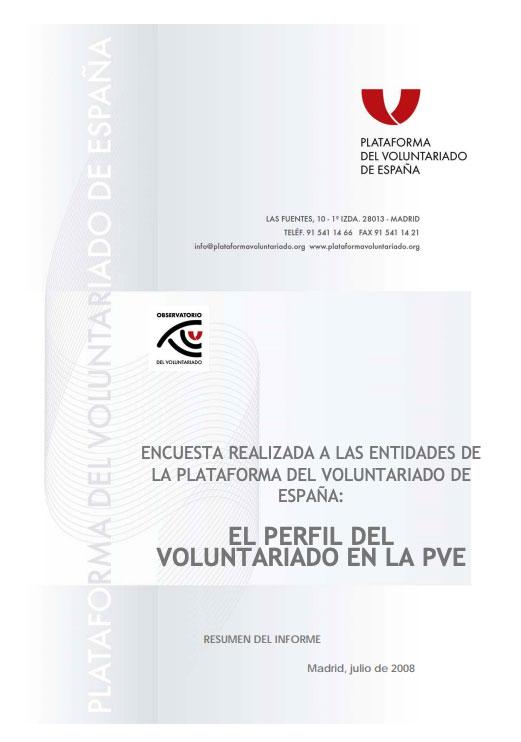 Encuesta realizada a las entidades de la plataforma del voluntariado de España: el perfil del voluntariado en la PVE
