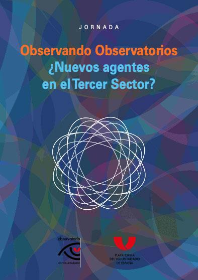 Observando observatorios. ¿Nuevos agentes en el tercer sector?