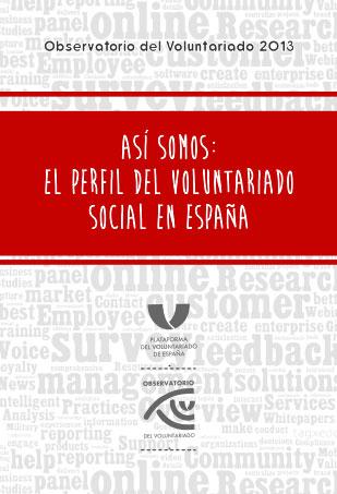 Así somos. El perfil del voluntariado social en España