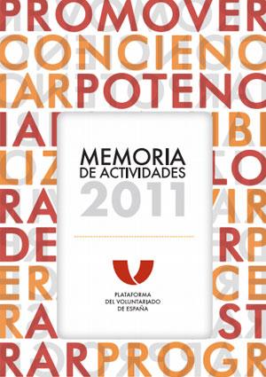 Memoria de actividades 2011. Plataforma del Voluntariado de España