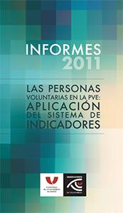 Informe 2011. Las personas voluntarias en la PVE
