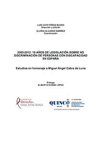 2003-2012, 10 años de legislación sobre no discriminación de personas con discapacidad en España