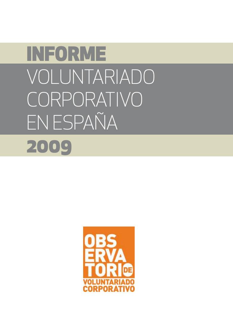 Informe sobre voluntariado corporativo en España 2009