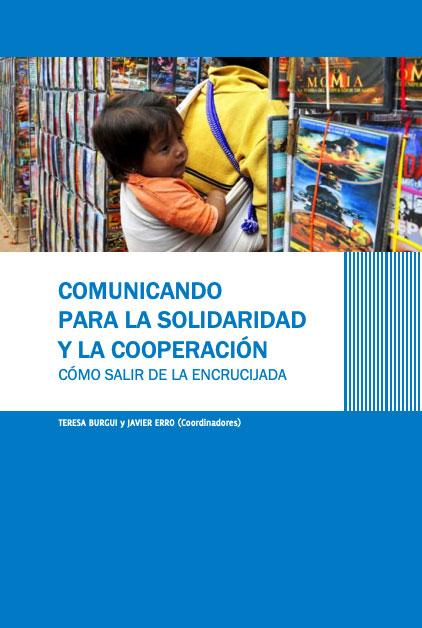Comunicando para la solidaridad y la cooperación. Cómo salir de la encrucijada