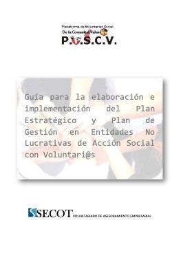 Guía para elaboración e implementación del Plan Estratégico y Plan de Gestión en Entidades no Lucrativas de Acción Social con voluntari@s