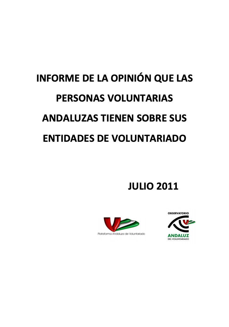 Informe de la opinión que las personas voluntarias andaluzas tienen sobre su voluntariado