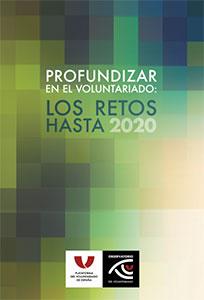 Profundizar en el voluntariado: Los retos hasta el 2020