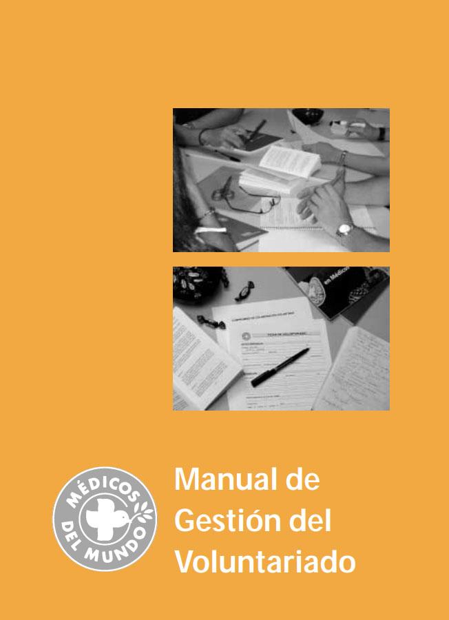 Manual de gestión del voluntariado. Médicos del Mundo