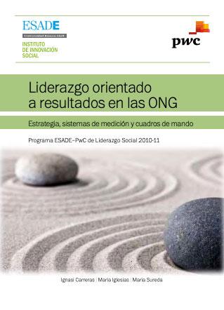 Liderazgo orientado a resultados en las ONG. Estrategia, sistemas de medición y cuadros de mando
