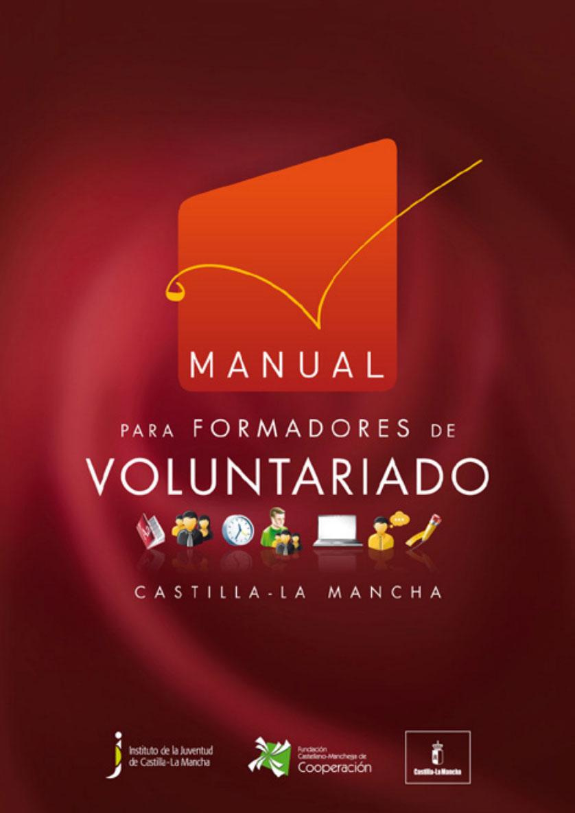 Manual para formadores de voluntariado. Castilla - La Mancha
