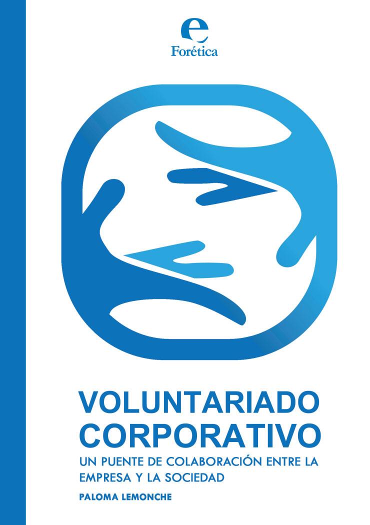 Voluntariado Corporativo. Un puente de colaboración entre la empresa y la sociedad