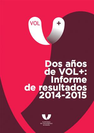 Dos años de VOL+: Informe de resultados 2014-2015
