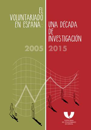 El voluntariado en España: una década de investigación 2005-2015