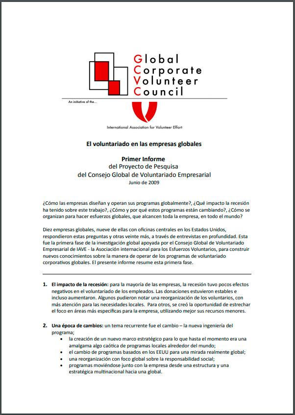 El voluntariado en las empresas globales. Primer Informe del Proyecto de Pesquisa del Consejo Global de Voluntariado Empresarial