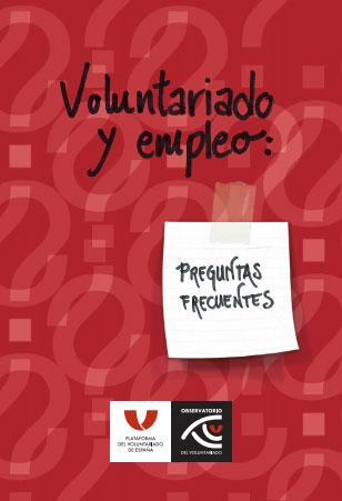 Voluntariado y empleo. Preguntas frecuentes