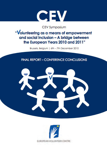 Volunteering as a means of empowerment and social inclusión. A bridge between the european years 2010 and 2011