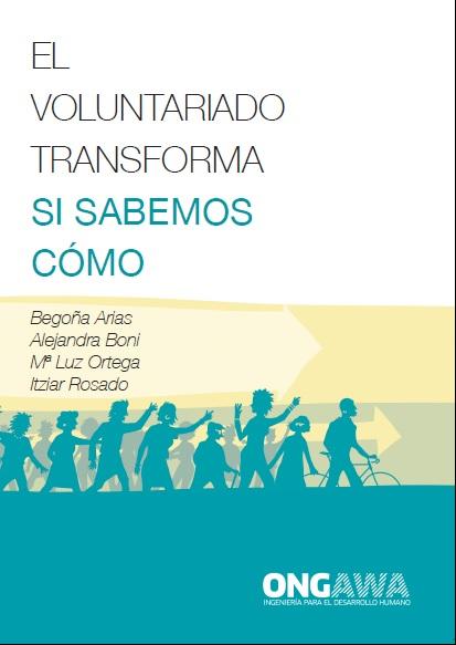 El voluntariado transforma si sabemos cómo