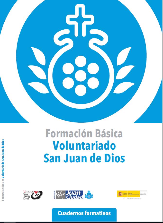 Formación Básica Cuadernos formativos Voluntariado San Juan de Dios