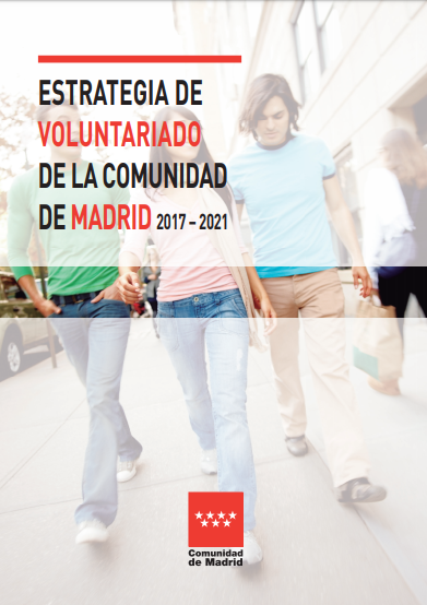 Estrategia de Voluntariado de la Comunidad de Madrid (2017-2021)
