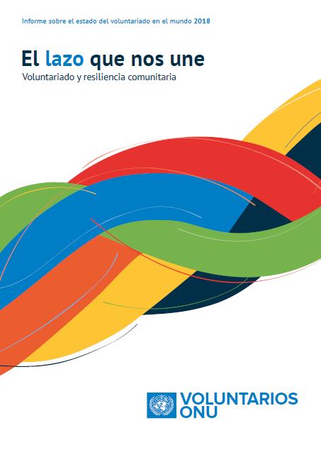 Informe del Estado del Voluntariado en el Mundo 2018: Voluntariado y resiliencia comunitaria