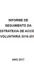 Informe de seguimento da estratexia de acción voluntaria 2016-2018 (2017)