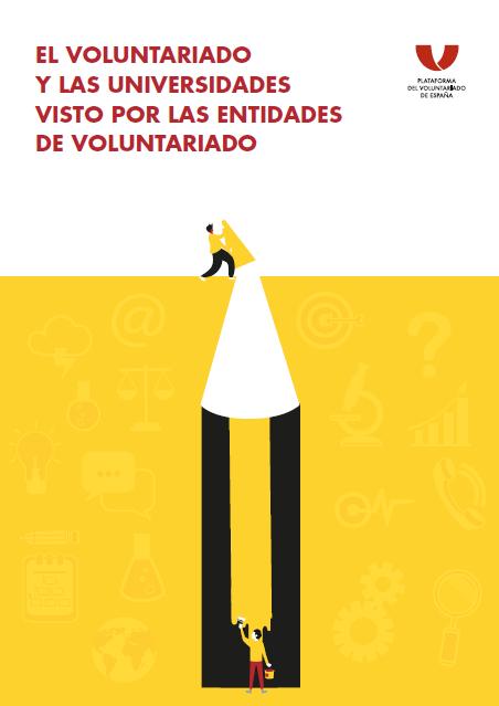 El Voluntariado y las Universidades visto por las Entidades del Voluntariado