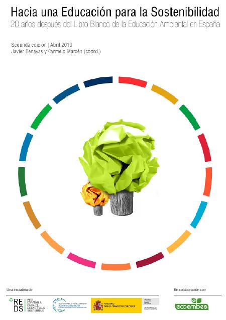 Hacia una educación para la Sostenibilidad: Veinte años después del Libro Blanco de la Educación Ambiental en España