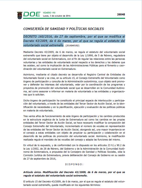 Decreto 160/2016, de 27 de septiembre, que modifica el Decreto 43/2009, de 6 de marzo, que regula el estatuto del voluntariado social extremeño