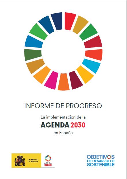 Implementación de la Agenda 2030 en España (Informe de Progreso)