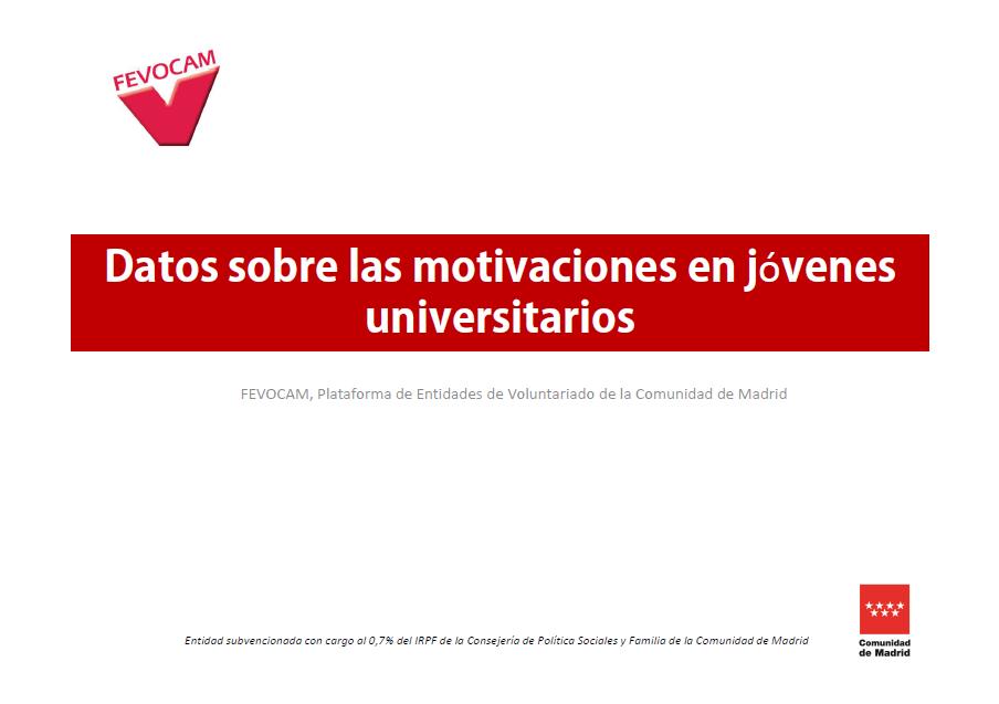 Datos sobre las motivaciones para hacer Voluntariado en jóvenes universitarios