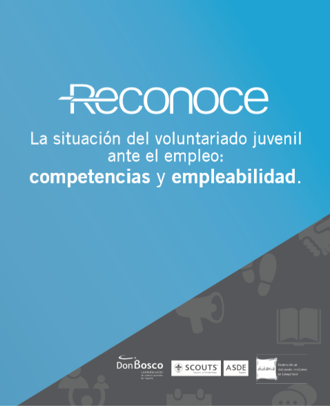 La situación del Voluntariado Juvenil ante el Empleo: Competencias y Empleabilidad