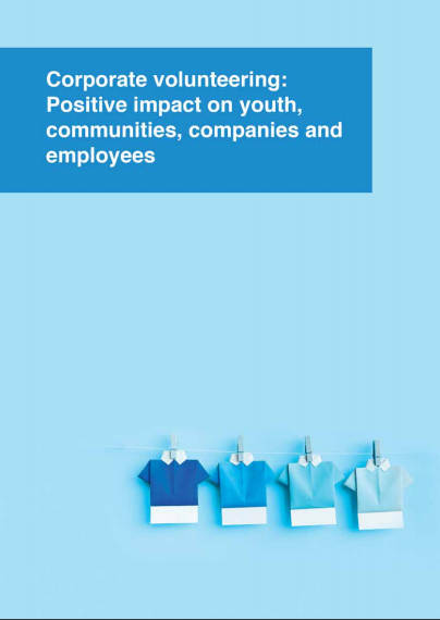 Corporate Volunteering: Positive impact on youth, communities, companies and employees