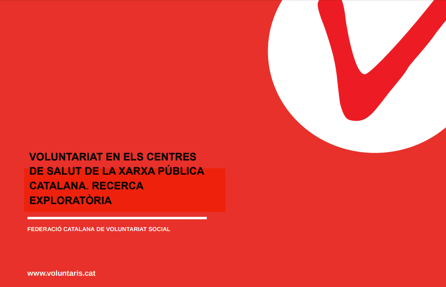 Voluntariado en los Centros de Salud de la Red Pública Catalana: Investigación exploratoria