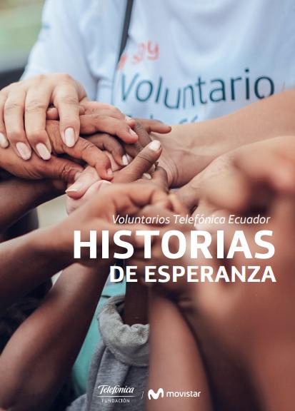 Voluntarios Telefónica Ecuador: Historias de esperanza