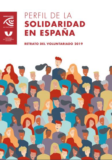 Perfil de la Solidaridad en España: Retrato del Voluntariado 2019