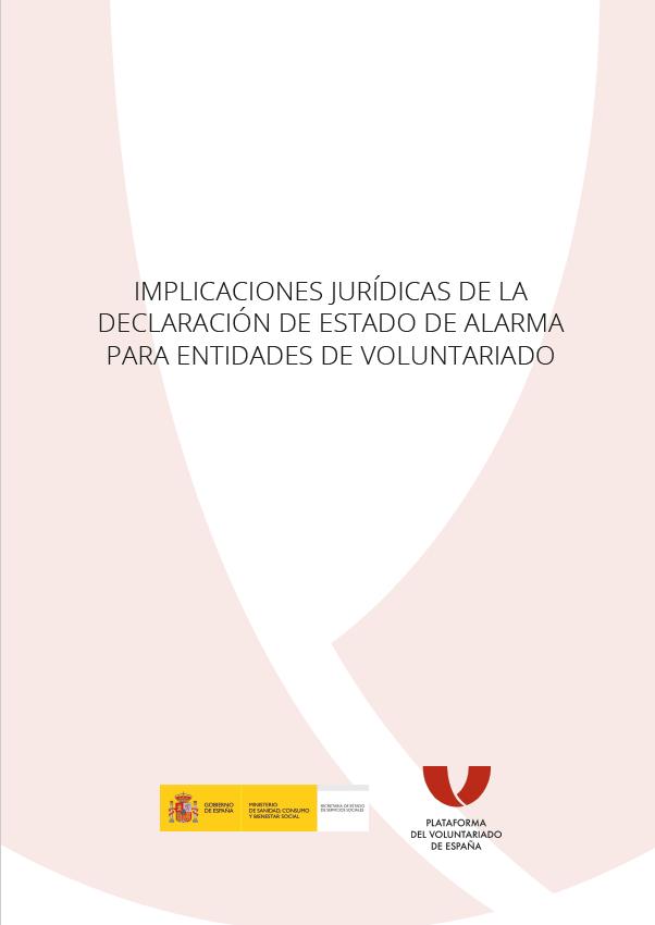 Implicaciones jurídicas de la Declaración de Estado de Alarma para Entidades de Voluntariado