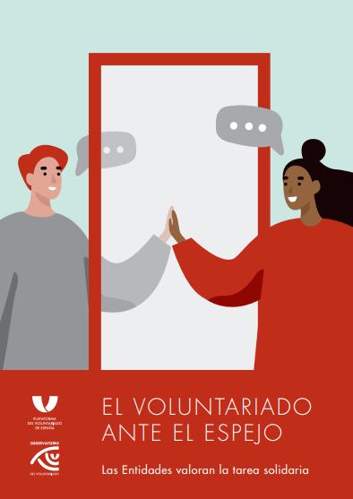 El Voluntariado ante el Espejo: Las Entidades valoran la tarea solidaria