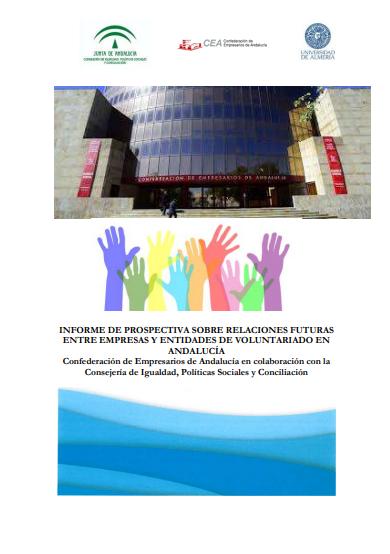 Informe de prospectiva sobre relaciones futuras entre Empresas y Entidades de Voluntariado en Andalucía