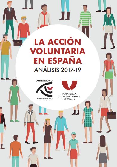 La Acción Voluntaria en España: Análisis 2017-2019