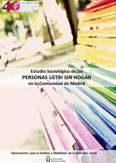 Estudio sociológico de las personas LGTBI sin hogar en la Comunidad de Madrid