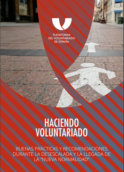 """Haciendo Voluntariado: Buenas prácticas y recomendaciones durante la desescalada y la llegada de la """"nueva normalidad"""""""