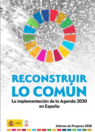 Reconstruir lo común: Implementación de la Agenda 2030 en España (Informe de Progreso 2020)