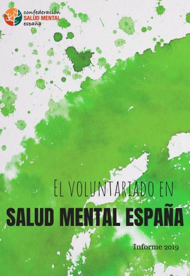 El Voluntariado en Salud Mental en España (Informe 2019)