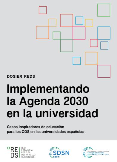 Implementando la Agenda 2030 en la Universidad: Casos inspiradores de educación para los ODS en las universidades españolas